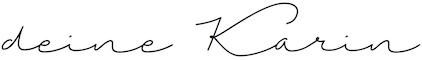 Unterschrift - deine Karin (mittel)